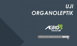 pengertian uji sensoris - agroindustri